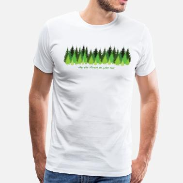 Forest May the Forest Be with You - Men's Premium T-Shirt