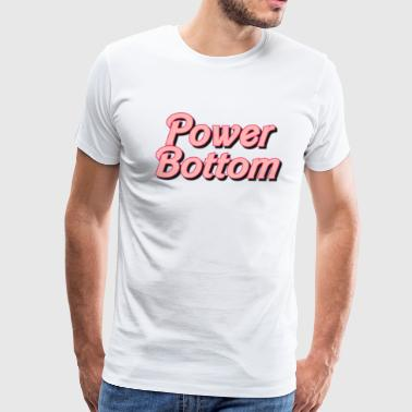 POWER BOTTOM - Men's Premium T-Shirt