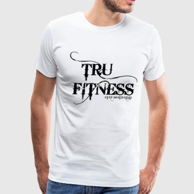 Tru Fitness - Men's Premium T-Shirt