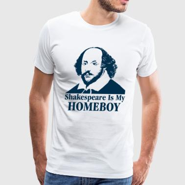 Shakespeare Is My Homeboy - Men's Premium T-Shirt