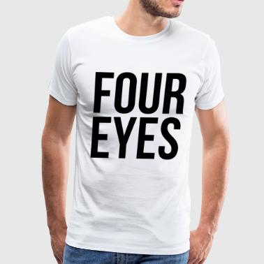 Four Eyes - Men's Premium T-Shirt