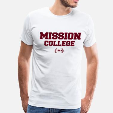 Mission Mission College - Men's Premium T-Shirt