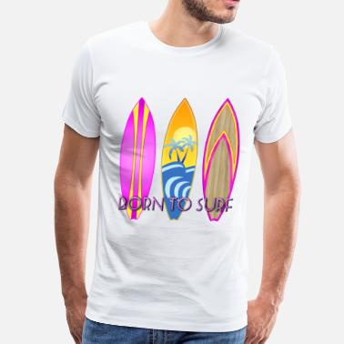 Born To Surf Born To Surf - Men's Premium T-Shirt