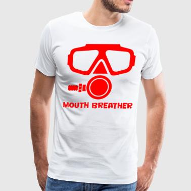 Mouth Breather Scuba - Men's Premium T-Shirt
