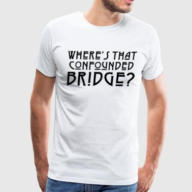 BRIDGE BLACK - Men's Premium T-Shirt