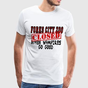 Forks City Zoo Closed: When Vampires Go Good - Men's Premium T-Shirt