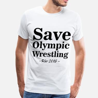 Save Wrestling Save Olympic Wrestling - Men's Premium T-Shirt