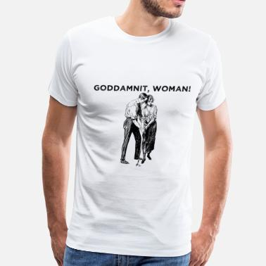 Splendor Goddamnit, Woman! - Men's Premium T-Shirt