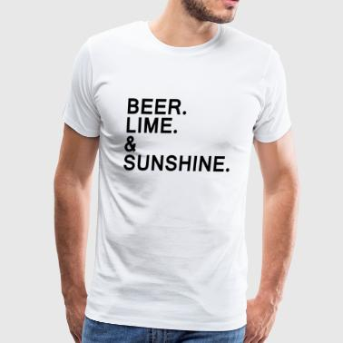 Beer, Lime, and Sunshine - Men's Premium T-Shirt
