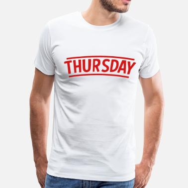 Week Thursday - Men's Premium T-Shirt