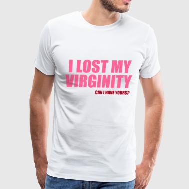 Virginity I Lost My Virginity - Men's Premium T-Shirt