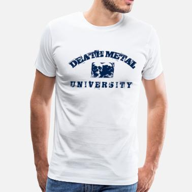 Destroyed DEATH METAL UNIVERSITY - Men's Premium T-Shirt