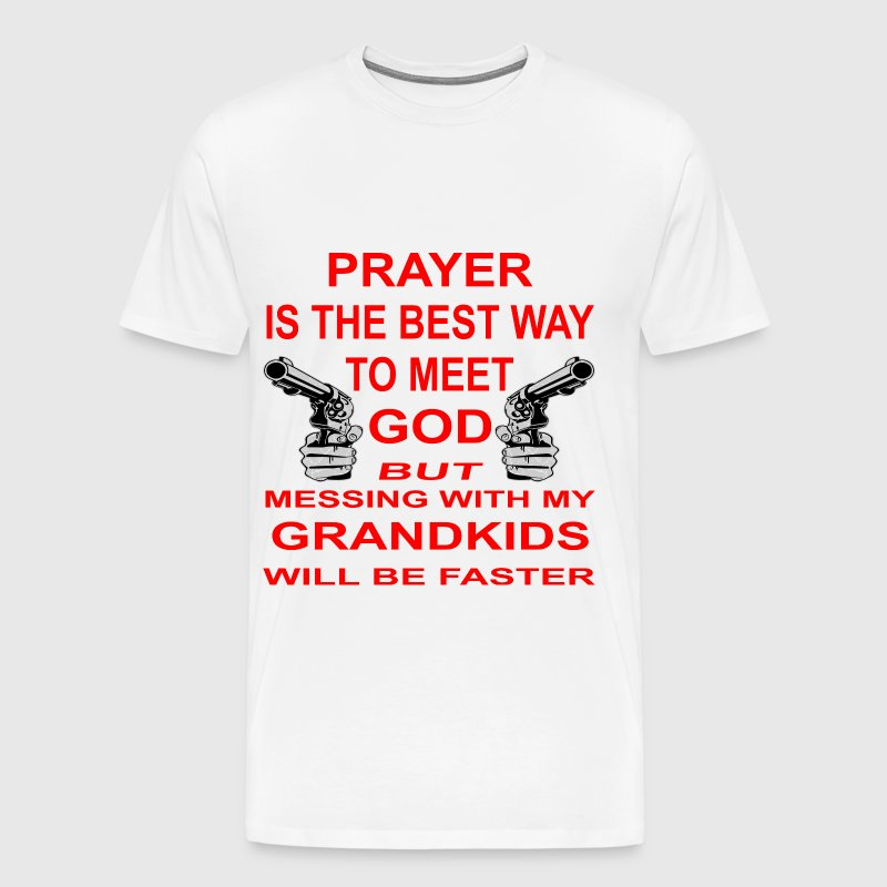Meet God Messing With My Grandkids - Men's Premium T-Shirt