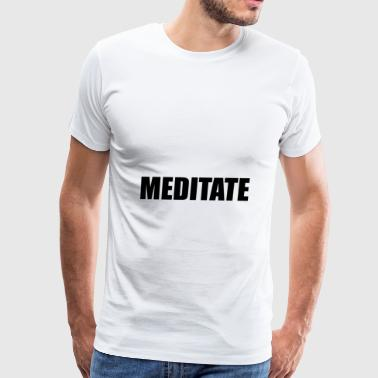 Meditate Yoga Mindfulness - Men's Premium T-Shirt