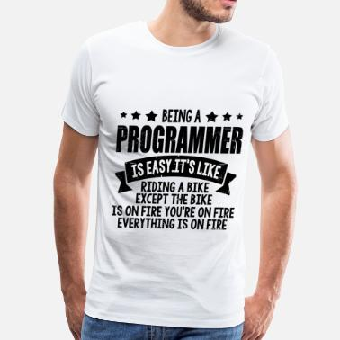 Being A Programmer Is Easy SAD56SAD2SA6D5ASD2.png - Men's Premium T-Shirt