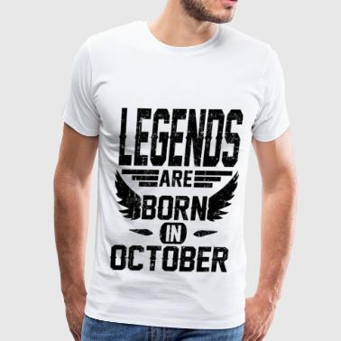 Born In October LEGEND OCTOBER 1.png - Men's Premium T-Shirt
