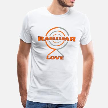 Radar Radar Love - Men's Premium T-Shirt