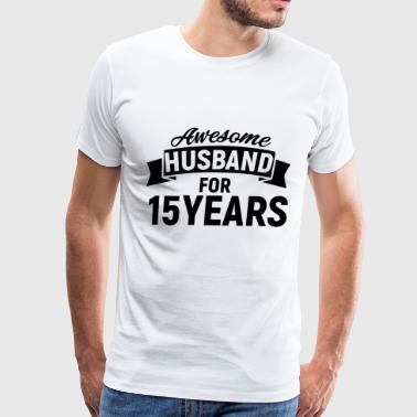 Awesome husband for 15 years - Men's Premium T-Shirt