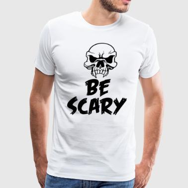 Funny Scary Funny Scary Halloween 2018 - Be Scary - Men's Premium T-Shirt
