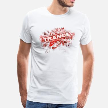 Trance Dance Trance – Electronic Dance Music - Men's Premium T-Shirt
