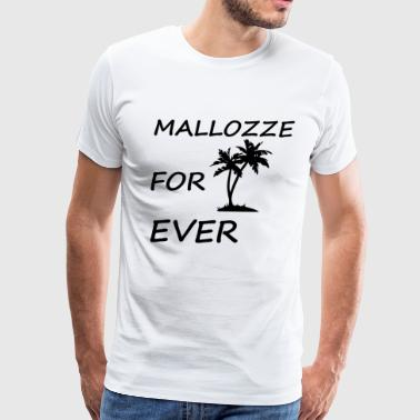 Sex Drugs Alcohol Mallozze for ever - Men's Premium T-Shirt