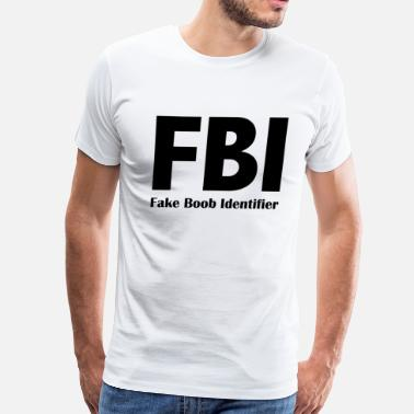 Boob FBI - Fake Book Identifier - Men's Premium T-Shirt