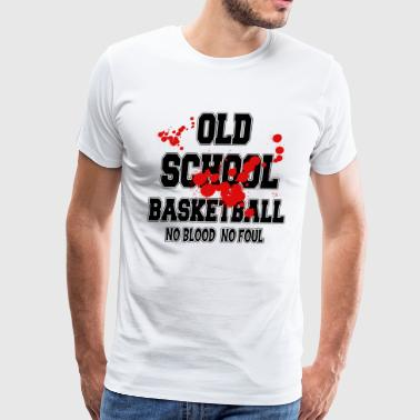 Basketball Old School No Blood No Foul - Men's Premium T-Shirt