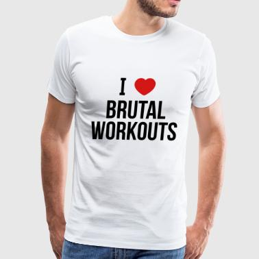 brutal workouts - Men's Premium T-Shirt