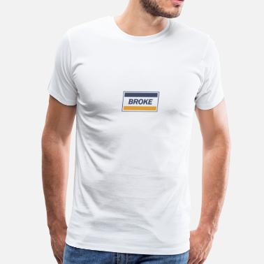 Splitreason SplitReason - Broke T-Shirt - Men's Premium T-Shirt