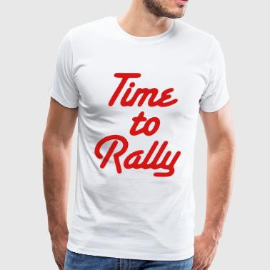 Time to Rally - Men's Premium T-Shirt