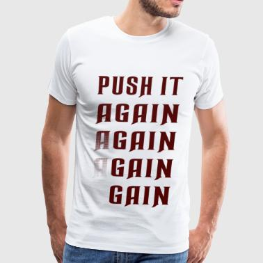 Dumb Tank Sports Wear Push it again gain red - Men's Premium T-Shirt