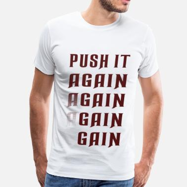 Artistic Sportswear Push it again gain red - Men's Premium T-Shirt