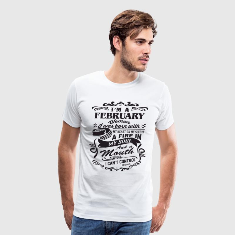 I m a february woman i was born with my heart on m - Men's Premium T-Shirt