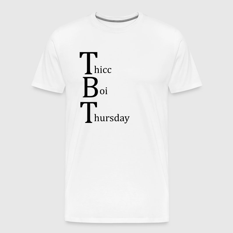 Thicc Boi Thursday - Men's Premium T-Shirt