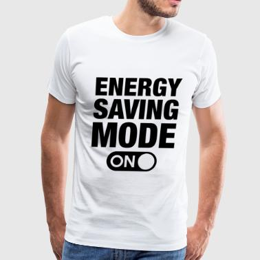 Energy Saving Mode Energy Saving Mode On - Men's Premium T-Shirt
