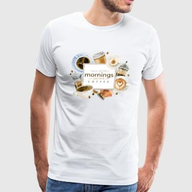 Good Morning with Coffee - Men's Premium T-Shirt