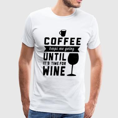 coffee and wine - Men's Premium T-Shirt