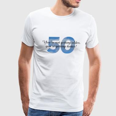 50th Birthday Saying Design - Men's Premium T-Shirt