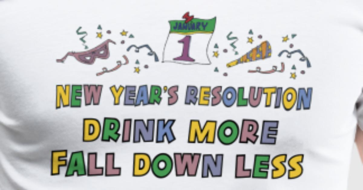 Funny New Year\'s Resolution by Grandpa | Spreadshirt