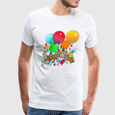 Happy Birthday Happy Birthday - Men's Premium T-Shirt