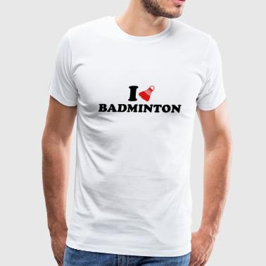I love Badminton - Men's Premium T-Shirt