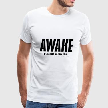 awake - Men's Premium T-Shirt