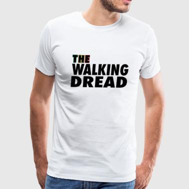 The Walking Dread - Men's Premium T-Shirt