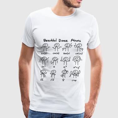 Shop cool math t shirts online spreadshirt beautiful math dance moves men39s premium publicscrutiny Image collections