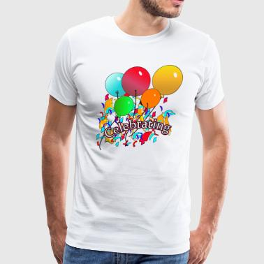 Celebrating,Birthday,Anniversary,Birth T-shirts  - Men's Premium T-Shirt
