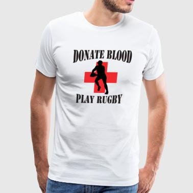 Donate Blood Play Rugby - Men's Premium T-Shirt