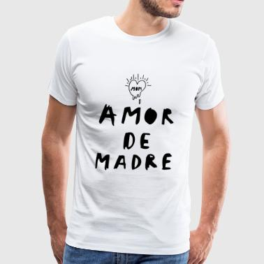 Amor de madre - Men's Premium T-Shirt
