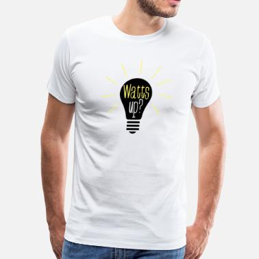Watt Watt's Up? - Men's Premium T-Shirt