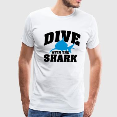Dive Shark Dive with the shark - Men's Premium T-Shirt