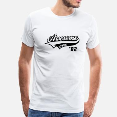 Awesome Since Awesome SINCE 1982 - Birthday Anniversaire - Men's Premium T-Shirt